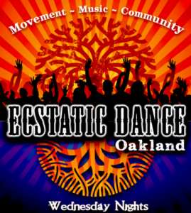Oakland Ecstatic Dance!