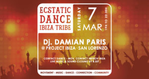 Ecstatic Dance Ibiza Tribe with Dj Damian Paris and live music by B.set